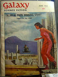 GALAXY SCIENCE FICTION FIRST EDITION JUNE 1955