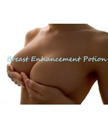 BREAST ENHANCEMENT POTION OIL HAUNTED RESULTS V... - $59.00