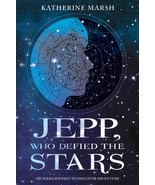 Jepp, Who Defied the Stars By Katherine Marsh - $4.85