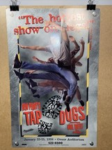 Dein Perry's Tap Dogs Charlotte Broadway Dance Show Window Card Poster 1... - $29.99