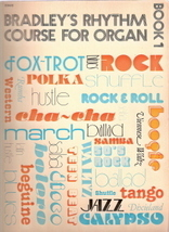 Bradley's Rhythm Course for Organ Book 1 - $50.00