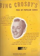 Bing Crosby's Pick of Popular Songs - $40.00