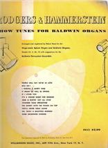 Rodgers & Hammerstein Show Tunes for Baldwin Organs - $15.00