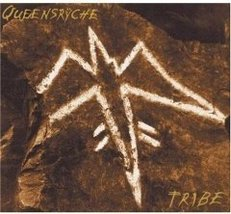 Tribe  Queensryche - $9.00
