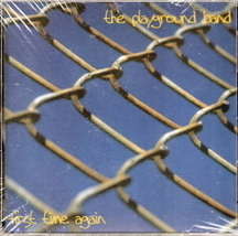 First Time Again The Playground Band - $4.00