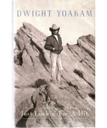 Just Lookin' for a Hit Dwight Yoakam - $4.00