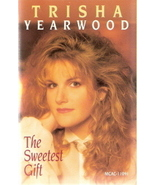 The Sweetest Gift Trisha Yearwood - $3.00