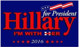 HILLARY CLINTON FOR PRESIDENT  3 X 5 FLAG banner FL718 DEMOCRAT PARTY pa... - $4.47