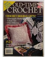Old Time Crochet Magazine Winter 1990  - $2.99