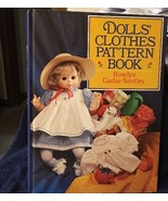 Dolls' Clothes Pattern Book Roselyn Gadia-Smitley - $9.49