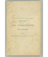Report Tax Commissioners New Hampshire 1878 book ephemera - $19.00