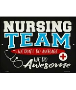 """Awesome Nursing Team Novelty Metal Sign 9"""" x 12"""" Wall Decor - DS - $23.95"""