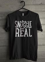 Snuggle is Real Men's T-Shirt - Custom (1451) - $19.12+