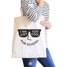 Too Cool For School Natural Canvas Bags - $19.89 CAD