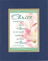Christ reached out to us in Love 8 x 10 Inches Biblical/Religious Verses... - $11.14