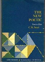 The New Poetic Yeats to Eliot [Paperback] [Jan 01, 1964] C.K.Stead - $8.53