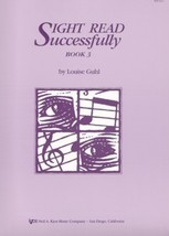 Sight Read Successfully Book 3 Louise Guhl - $4.95