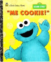 """Me Cookie!"" Little Golden Book (Sesame Street) Emma Jones and Maggie Sw... - $6.77"