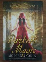 A Book of Spirits and Thieves: The Darkest Magic 2 by Morgan Rhodes ((ha... - $5.00