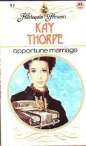 Opportune Marriage (Harlequin Presents . . ., #93) [Mass Market Paperback] [Jan