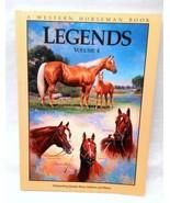 A Western Horseman Book Legends Vol 4 ISBN 0-911647-49-X   PB - $9.99