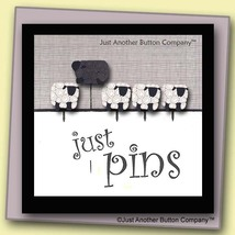 One In Every Family Just Pins JP120 set 5 for pincushions JABC Just Anot... - $13.05