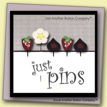 Sweet Tooth Just Pins JP129 set 5 for pincushions JABC Just Another Button Co - $13.05
