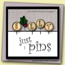 H Is For Holly Just Pins JP137 set 5 for pincushions JABC Just Another Button Co - $13.05