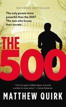 The 500 Quirk, Matthew - $5.94