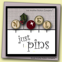 N Is For Noel Just Pins JP138 set 5 for pincushions JABC Just Another Bu... - $13.05