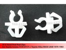 10 X Hood Prod Rod Clips For Toyota Corona T170 / Hilux RN30 LN40 1979 - 1983 - $7.75