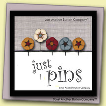 Pins For Kris Just Pins JP203 set 5 for pincushions JABC Just Another Button Co - $13.05