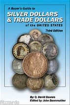 Silver Dollars & Trade Dollars of the United States, Buyer's Guide  - $12.95