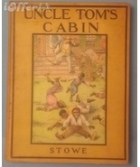 UNCLE TOM'S CABIN (REWRITTEN FOR YOUNG READERS) BY HARRIET BEECHER STOWE   - $124.95