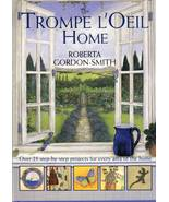Trompe L'Oeil Home by Roberta Gordon Smith Collectible Craft Book - $9.00