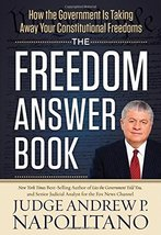 The Freedom Answer Book: How the Government Is Taking Away Your Constitu... - $4.99