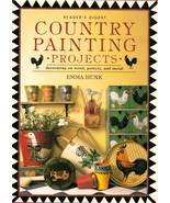 Country Painting Projects by Emma Hunk 1996 Collectible Craft Book - $9.00