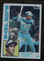 Damaso Garcia, Blue Jays,  1984  #124  Topps Baseball Card - GDC CONDITION - $2.96