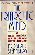 The Triarchic Mind: A New Theory of Human Intelligence Sternberg, Robert image 2