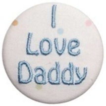"""I love Daddy"" Emboridered Button and Pacifier Clip - $10.00"