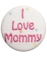 """I love Mommy"" Pacifier Clip and Pacifier - $10.00"