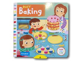 Campbell Busy Baking Kids Children Baby Push Pull Slide Board Book - $8.49