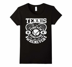 Shirts Mw - Tennis Forever Homework Whenever Sports T-Shirt Wowen - $19.95+