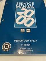 2000 GM Chevrolet Medium Duty Truck T-Series Service Manuals - 2 Volumes - $91.49