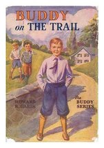 Buddy on the trail; or, A boy among the Gypsies [Hardcover] GARIS, Howard R