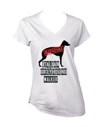 ITALIAN GREYHOUND - OFFICIAL WALKER - NEW WHITE COTTON LADY TSHIRT - $19.59