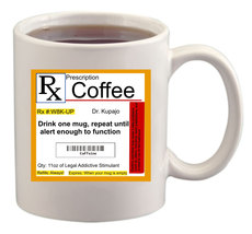 Coffee Prescription Mug/Cup - $14.60
