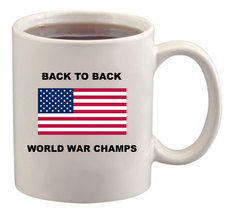 Back to Back World War Champs Mug/Cup - $14.60