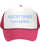 Good Times Tan Lines Hat/Cap - $14.40