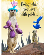 Funny Meerkat With Balloon Animals Inspirationa... - $4.25